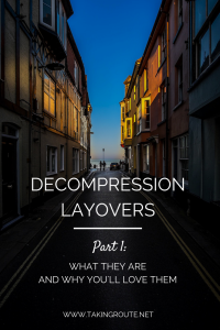 Decompression-Layovers-Part1