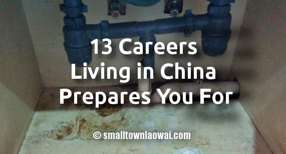 13 Careers Living in China Prepares Your For